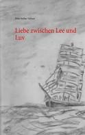 Fritz-Stefan Valtner: Liebe zwischen Lee und Luv