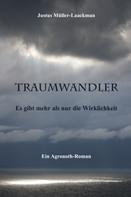 Justus Müller-Laackman: Traumwandler