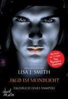 Lisa J. Smith: Tagebuch eines Vampirs - Jagd im Mondlicht ★★★★★