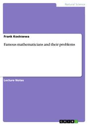 Famous mathematicians and their problems