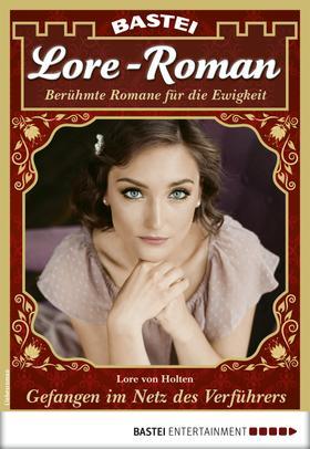 Lore-Roman 47 - Liebesroman
