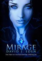 David J. Eden: Mirage