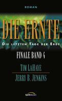 Tim LaHaye: Die Ernte - Finale 4