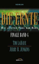 Die Ernte - Finale 4 - Die letzten Tage der Erde