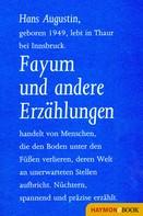 Hans Augustin: Fayum und andere Erzählungen