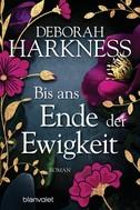Deborah Harkness: Bis ans Ende der Ewigkeit ★★★★