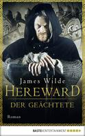 James Wilde: Hereward der Geächtete ★★★