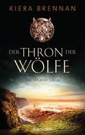 Kiera Brennan: Der Thron der Wölfe ★★★★