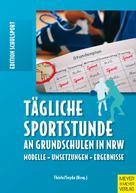 Jörg Thiele: Tägliche Sportstunde an Grundschulen in NRW