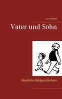 e.o. plauen: Vater und Sohn