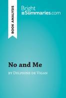 Elena Pinaud: No and Me by Delphine de Vigan (Book Analysis)