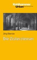 Jörg Oberste: Die Zisterzienser ★★★