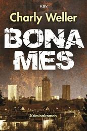 Bonames - Der fünfte Fall für Kommissar ›Worschtfett‹
