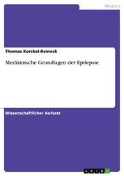 Medizinische Grundlagen der Epilepsie