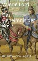 Valerie Lord: Das Geheimnis der Rose ★★★★★