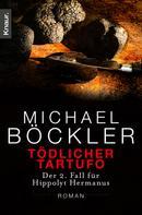 Michael Böckler: Tödlicher Tartufo ★★★★