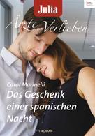 Carol Marinelli: Das Geschenk einer spanischen Nacht ★★★★