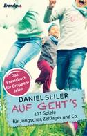 Daniel Seiler: Auf geht´s ★★★