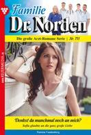 Patricia Vandenberg: Familie Dr. Norden 711 – Arztroman