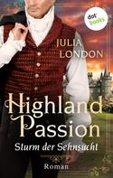 Julia London: Highland Passion - Sturm der Sehnsucht: Der Lockhart-Clan Band 2 ★★★★