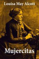 Louisa May Alcott: Mujercitas
