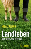 Hilal Sezgin: Landleben ★★★★