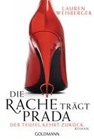 Lauren Weisberger: Die Rache trägt Prada. Der Teufel kehrt zurück ★★★