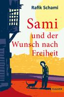 Rafik Schami: Sami und der Wunsch nach Freiheit ★★★★★