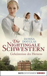 Die Nightingale Schwestern - Geheimnisse des Herzens