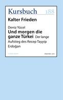 Deniz Yücel: Und morgen die ganze Türkei ★★★