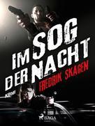 Fredrik Skagen: Im Sog der Nacht ★★★