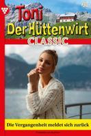 Friederike von Buchner: Toni der Hüttenwirt Classic 46 – Heimatroman