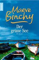 Maeve Binchy: Der grüne See ★★★★