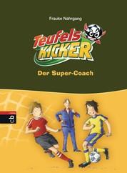 Die Teufelskicker - Der Super-Coach - Band 13