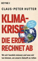 Claus-Peter Hutter: Klimakrise: Die Erde rechnet ab ★★★★