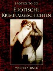 Erotische Kriminalgeschichten