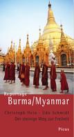 Christoph Hein: Reportage Burma/Myanmar ★★★★