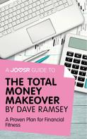 : A Joosr Guide to... The Total Money Makeover by Dave Ramsey ★★★