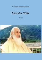 Chandra Swami Udasin: Lied der Stille