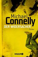 Michael Connelly: Der Widersacher ★★★★★