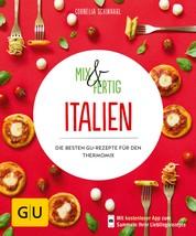 Mix & Fertig Italien - Die besten GU-Rezepte für den Thermomix