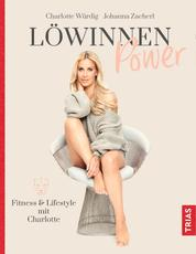 Löwinnen Power - Fitness & Lifestyle mit Charlotte