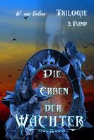 Wine van Velzen: Die Erben der Wächter Band 3