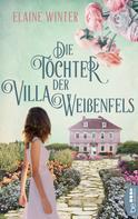Elaine Winter: Die Töchter der Villa Weißenfels ★★★★