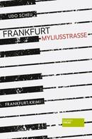 Udo Scheu: Frankfurt Myliusstraße ★