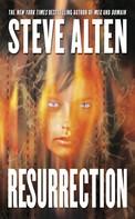 Steve Alten: Resurrection