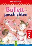 Anke Breitenborn: Ballettgeschichten ★★★