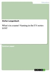 What's in a name? Naming in the T.V.-series LOST