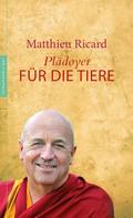 Matthieu Ricard: Plädoyer für die Tiere ★★★★★