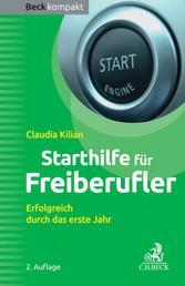 Starthilfe für Freiberufler - Erfolgreich durch das erste Jahr